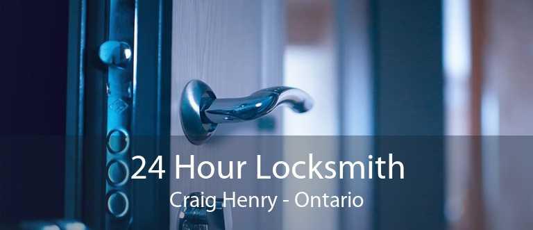 24 Hour Locksmith Craig Henry - Ontario