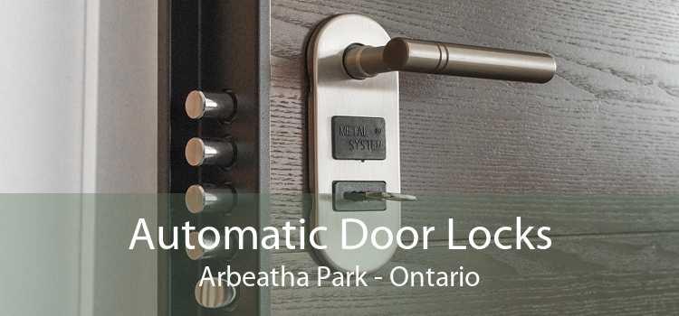 Automatic Door Locks Arbeatha Park - Ontario