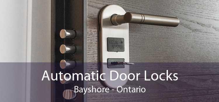 Automatic Door Locks Bayshore - Ontario
