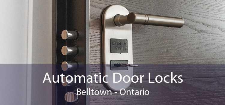 Automatic Door Locks Belltown - Ontario