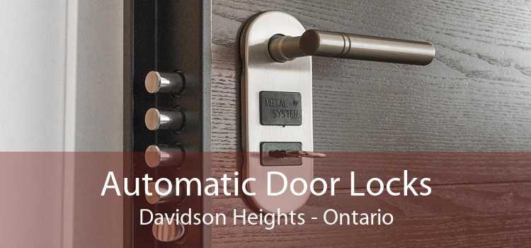 Automatic Door Locks Davidson Heights - Ontario