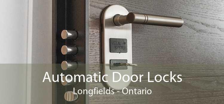 Automatic Door Locks Longfields - Ontario