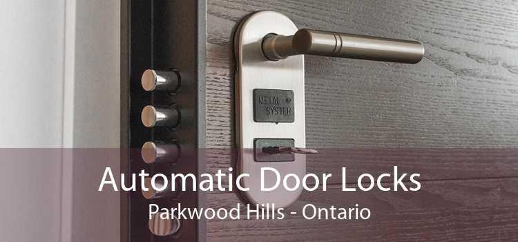 Automatic Door Locks Parkwood Hills - Ontario