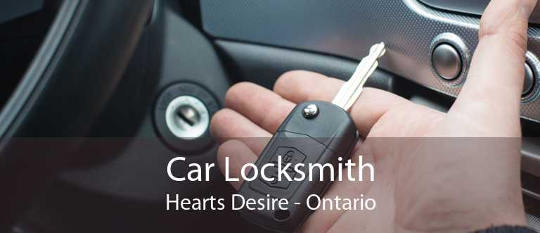 Car Locksmith Hearts Desire - Ontario