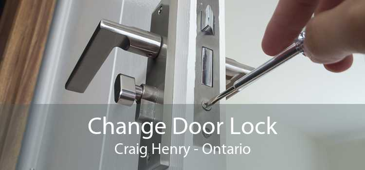 Change Door Lock Craig Henry - Ontario