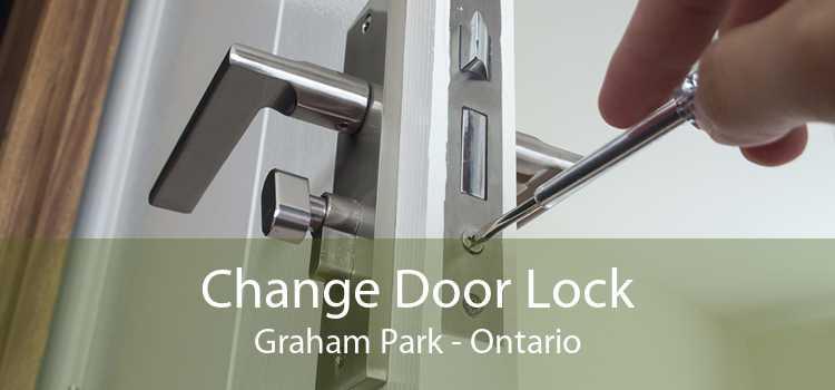 Change Door Lock Graham Park - Ontario