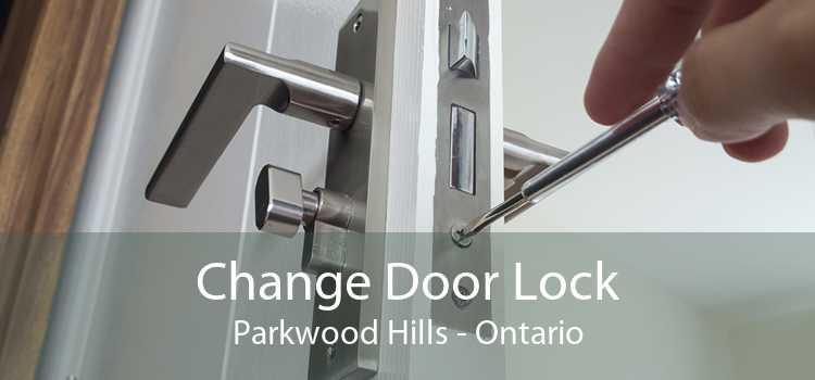 Change Door Lock Parkwood Hills - Ontario
