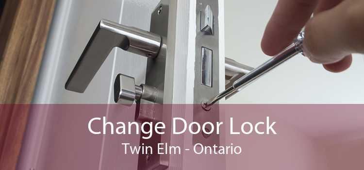Change Door Lock Twin Elm - Ontario