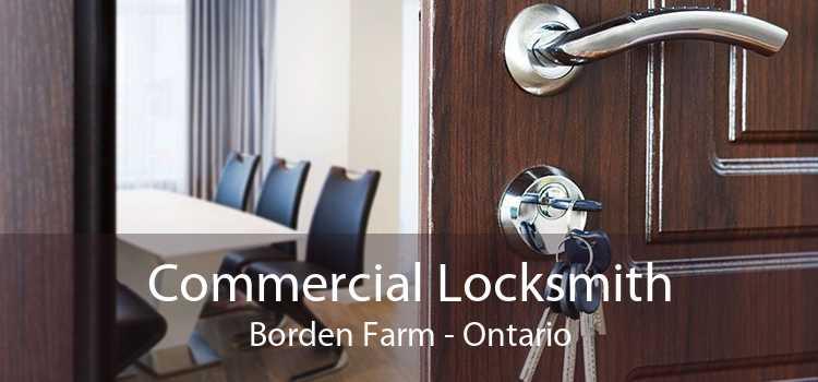 Commercial Locksmith Borden Farm - Ontario