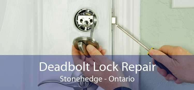 Deadbolt Lock Repair Stonehedge - Ontario