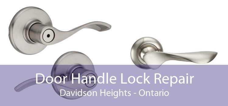 Door Handle Lock Repair Davidson Heights - Ontario
