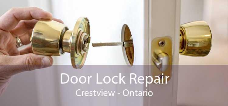 Door Lock Repair Crestview - Ontario