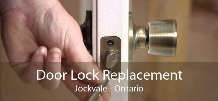 Door Lock Replacement Jockvale - Ontario