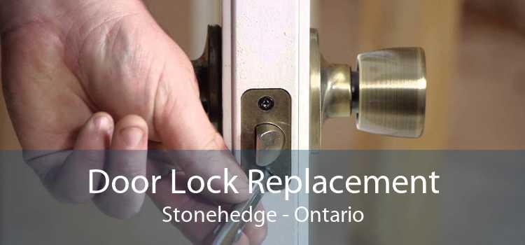 Door Lock Replacement Stonehedge - Ontario