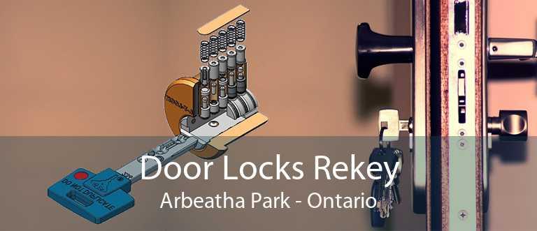 Door Locks Rekey Arbeatha Park - Ontario