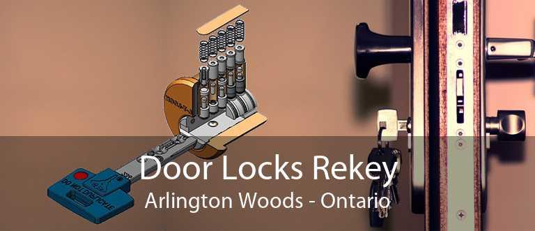 Door Locks Rekey Arlington Woods - Ontario