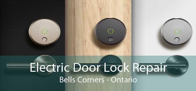 Electric Door Lock Repair Bells Corners - Ontario