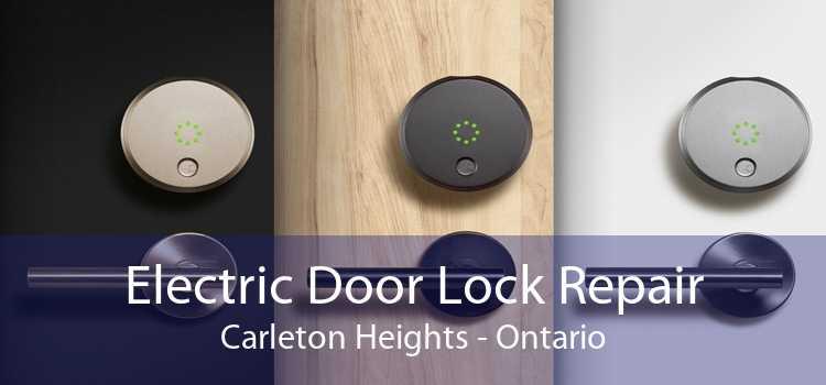 Electric Door Lock Repair Carleton Heights - Ontario