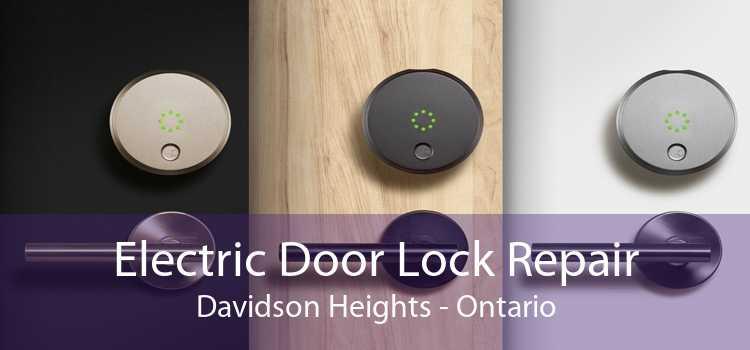 Electric Door Lock Repair Davidson Heights - Ontario