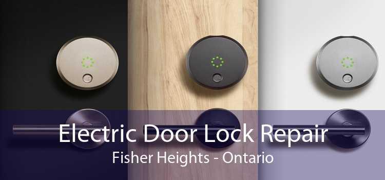 Electric Door Lock Repair Fisher Heights - Ontario