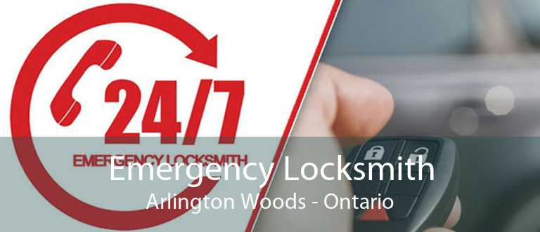 Emergency Locksmith Arlington Woods - Ontario
