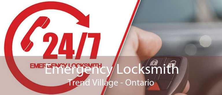Emergency Locksmith Trend Village - Ontario