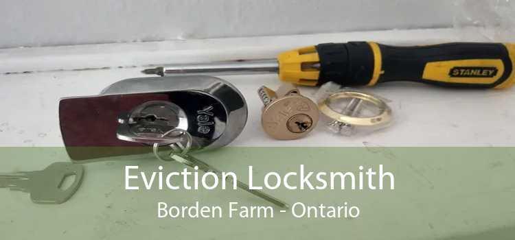 Eviction Locksmith Borden Farm - Ontario