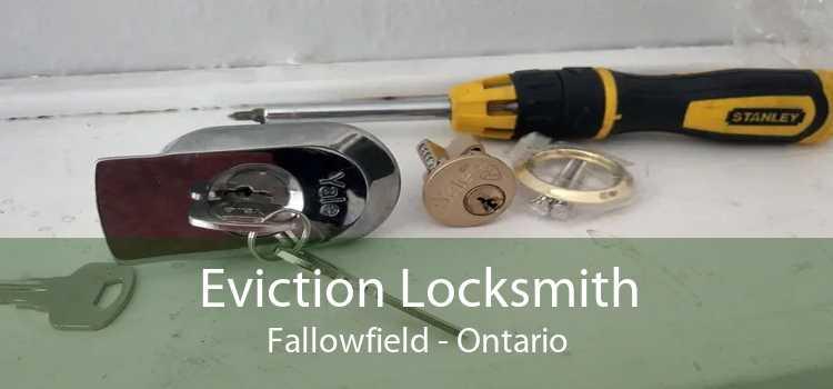 Eviction Locksmith Fallowfield - Ontario