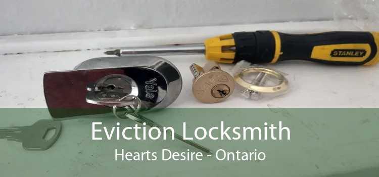 Eviction Locksmith Hearts Desire - Ontario