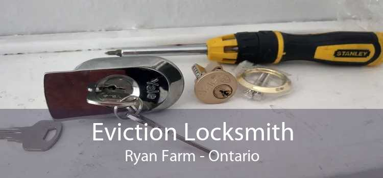 Eviction Locksmith Ryan Farm - Ontario