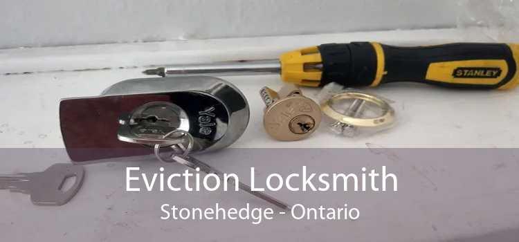 Eviction Locksmith Stonehedge - Ontario