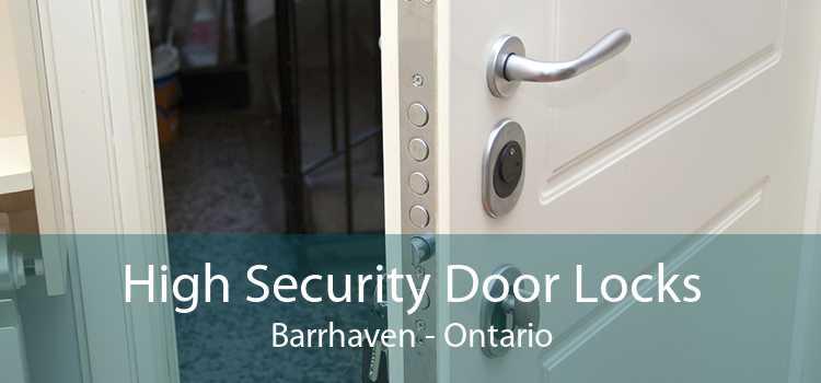 High Security Door Locks Barrhaven - Ontario