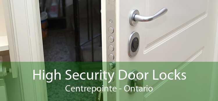 High Security Door Locks Centrepointe - Ontario