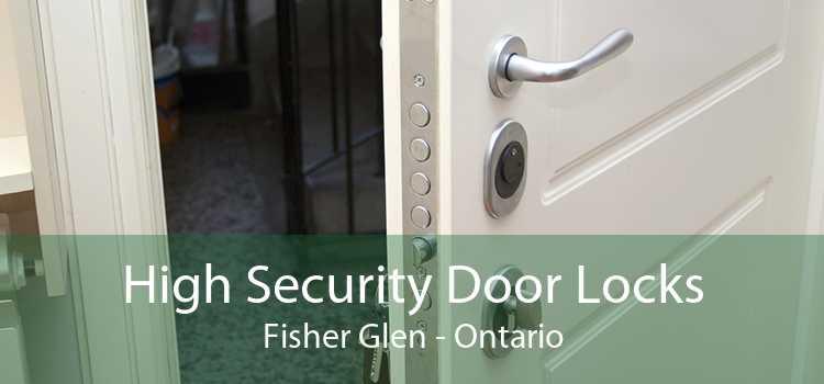 High Security Door Locks Fisher Glen - Ontario