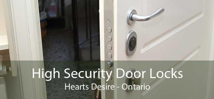High Security Door Locks Hearts Desire - Ontario