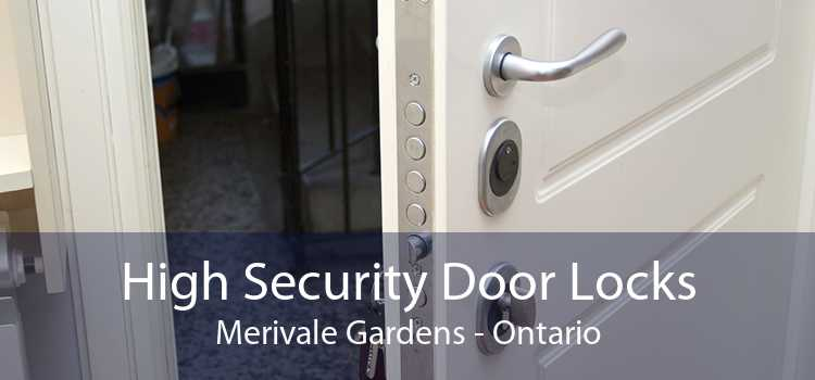High Security Door Locks Merivale Gardens - Ontario