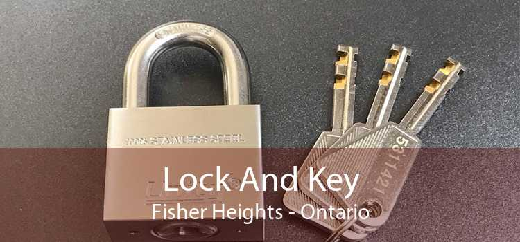 Lock And Key Fisher Heights - Ontario