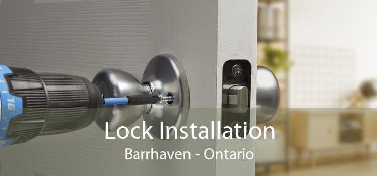 Lock Installation Barrhaven - Ontario