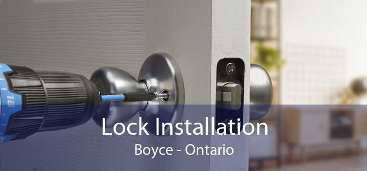 Lock Installation Boyce - Ontario