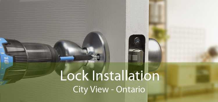 Lock Installation City View - Ontario
