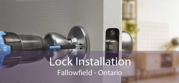 Lock Installation Fallowfield - Ontario