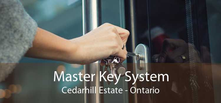 Master Key System Cedarhill Estate - Ontario