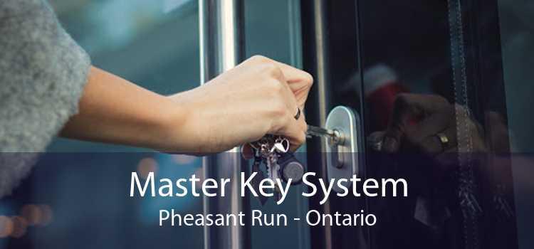 Master Key System Pheasant Run - Ontario