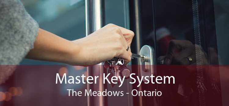 Master Key System The Meadows - Ontario
