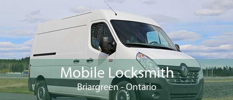Mobile Locksmith Briargreen - Ontario