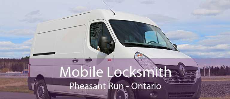 Mobile Locksmith Pheasant Run - Ontario