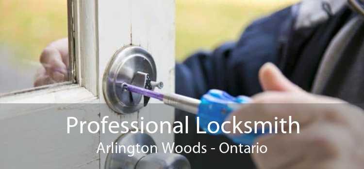 Professional Locksmith Arlington Woods - Ontario