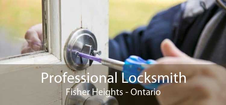 Professional Locksmith Fisher Heights - Ontario