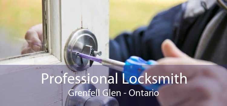 Professional Locksmith Grenfell Glen - Ontario