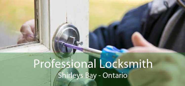 Professional Locksmith Shirleys Bay - Ontario